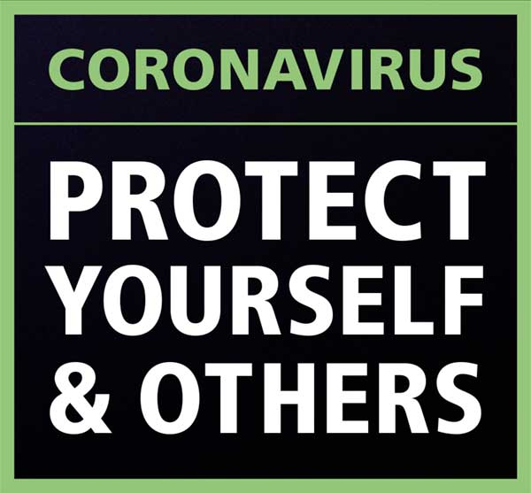 Coronaviris - Protect yourself and others